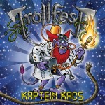 Trollfest Kaptain Kaos