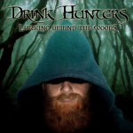 drink hunters lurking behind the woods