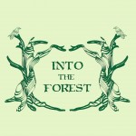 Into the forest 2014