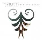 lyriel skin and bones