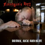 finnegan's hell drunk sick and blue