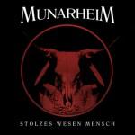 munarheim stolzes wesen mensch