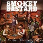 smokey bastard back to the drawing room