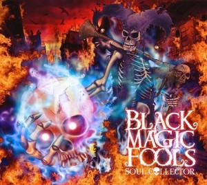 black magic fools soul collector