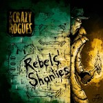 the crazy rogues rebels shanties