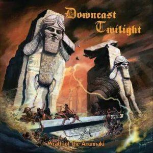 Downcast Twilight Wrath of the Anunnaki
