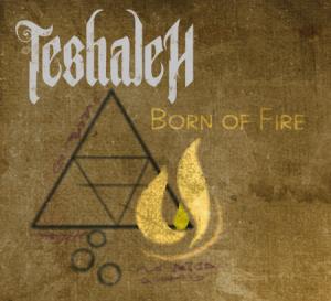 teshaleh born of fire