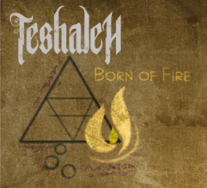 teshaleh born of fire