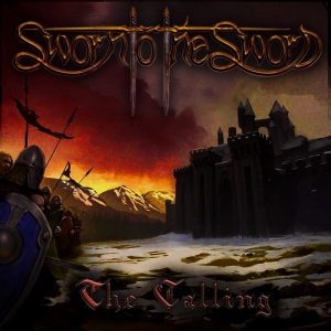 sworn to the sword the calling