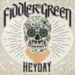 Fiddler's Green Heyday