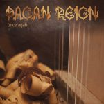Pagan Reign Once Again
