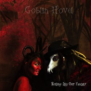 goblin hovel nothing like our fantasy