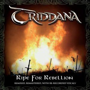 Triddana Ripe for Rebellion re-master