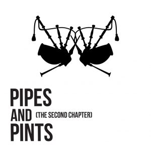 Pipes and Pints The Second Chapter