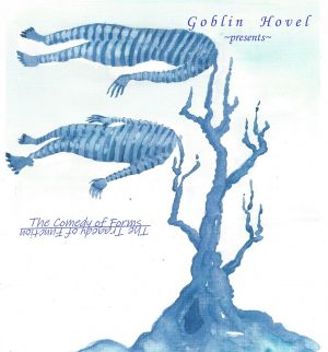 goblin hovel the comedy of forms