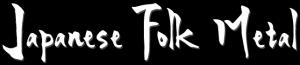 Japanese Folk Metal logo