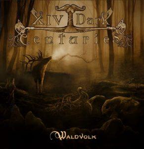XIV Dark Centuries Waldvolk