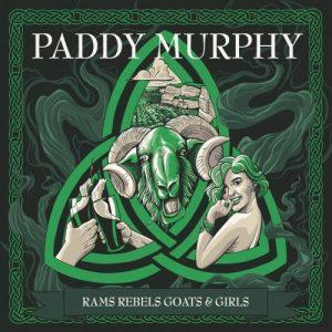 Paddy Murphy Rams Rebels Goats & Girls