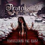 Protokult Transcending the Ruins