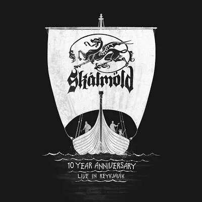 Skalmold 10th Anniversary