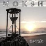 Moksh Tatva