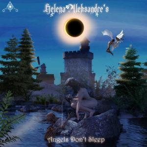 Helena Aleksandre's Angels don't Sleep