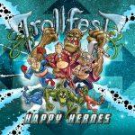 Trollfest Happy Heroes