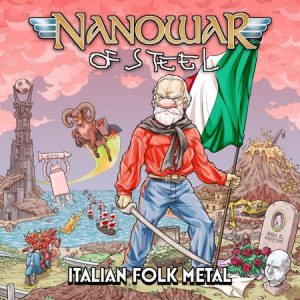 Nanowar of Steel - Italian Folk Metal